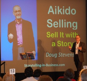 Doug Stevenson teaches sales people how to use stories: Aikido Selling - Sell it with a Story